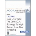 Lou Bass Takeover Talk The Q.U.I.C.K Strategy to High Return Low Risk Investing